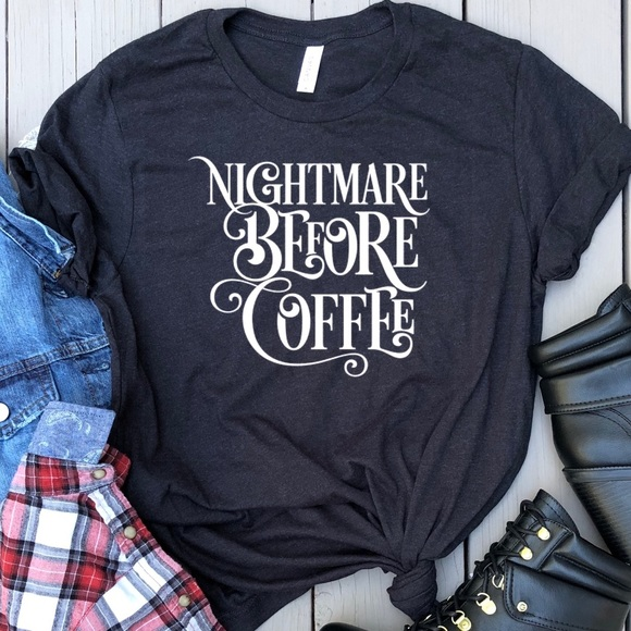 Tops - Nightmare Before Coffee graphic t-shirt black tee